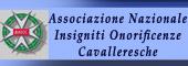 ONORIFICENZA CAVALLERESCA,CAVALIERE,Insigniti onorificenze cavalleresche,ONORIFICENZE CAVALLERESCHE,CAVALIERI