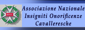 ONORIFICENZE CAVALLERESCHE,ONORIFICENZA CAVALLERESCA,CAVALIERE,Insigniti onorificenze cavalleresche,CAVALIERI